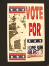 Home Run Arlington yard sign signed by George W. Bush and Nolan Ryan